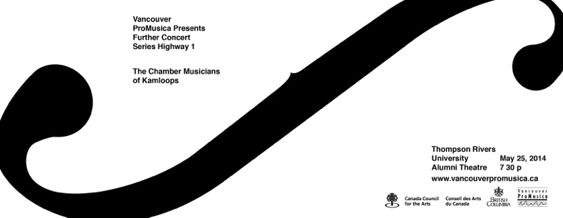 Vancouver Pro Musica presents the Highway 1 concert as part of the Further Series on May 25, 2014
