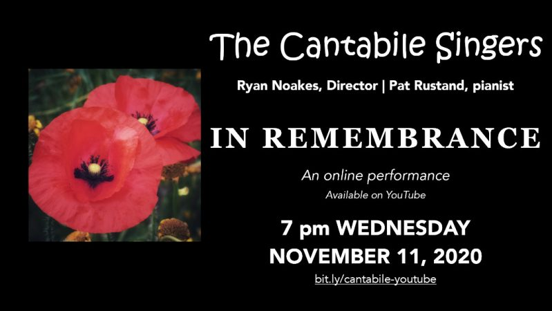 "the cantabile singers of kamloops present ""in remembrance"" on wednesday november 11 at 7 pm"